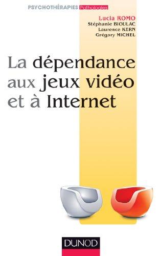 La dépendance aux jeux vidéo et à l'Internet