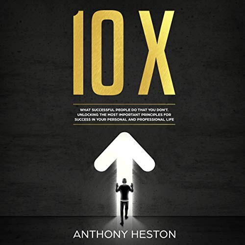 10x: What Successful People Do That You Don't  By  cover art
