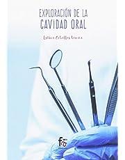 Exploración de la cavidad oral (CIENCIAS SANITARIAS)