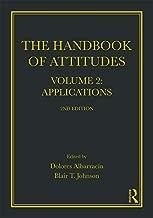 Handbook of Attitudes, Volume 2: Applications: 2nd Edition