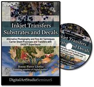 Inkjet Substrates and Decals: Alternative Photography and Fine Art Techniques, Carrier Sheet Processes and Transfers with DASS™ SuperSauce