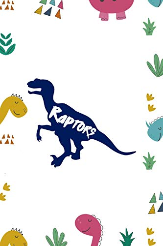 Raptors: Notebook Journal Composition Blank Lined Diary Notepad 120 Pages Paperback Colors Stickers Dinosaur