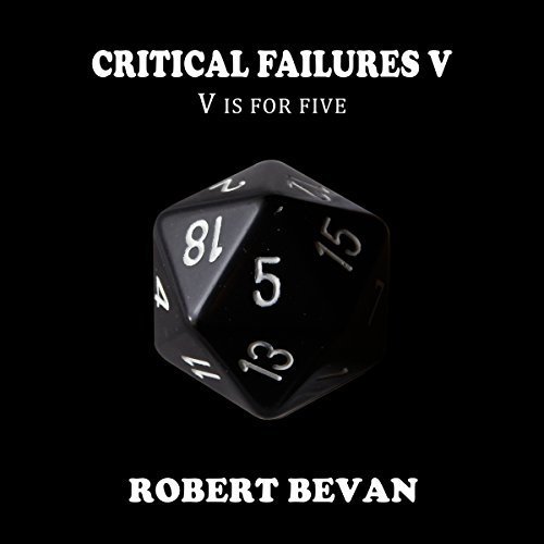 Critical Failures V audiobook cover art