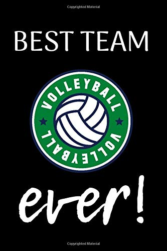 Best Team Ever Volleyball Composition Notebook/6x9' Paperback Journal with 100 Lined Pages/Gift for Teammates/Gift from Coach