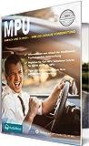 AudioNovo: MPU Vorbereitungskurs - Schnell und einfach Ihre zielgenaue Vorbereitung auf die medizinisch psychologische Untersuchung MPU (1 CD MP3-Audio)