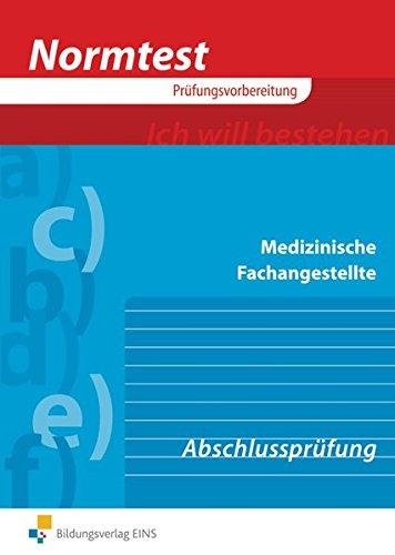 Prüfungswissen Medizinische Fachangestellte: Abschlussprüfung