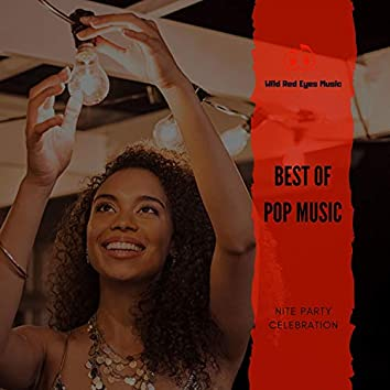 Best Of Pop Music - Nite Party Celebration