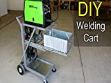 Making A Welding Cart - How to Do It Yourself