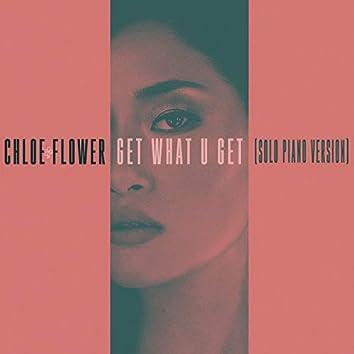 Get What U Get (Solo Piano Version)