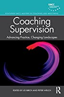 Coaching Supervision (Routledge EMCC Masters in Coaching and Mentoring)