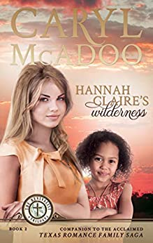 Hannah Claire's Wilderness (The Revivalist Trilogy Book 2) by [Caryl McAdoo]