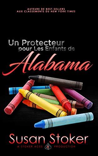 Un Protecteur Pour Les Enfants de Alabama