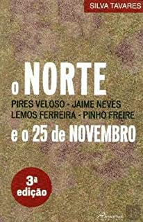 O Norte e o 25 de Novembro
