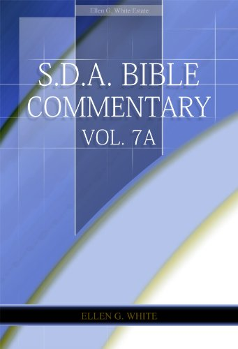 S.D.A. Bible Commentary Vol. 7A (Ellen G. White Comments Only) (English Edition)