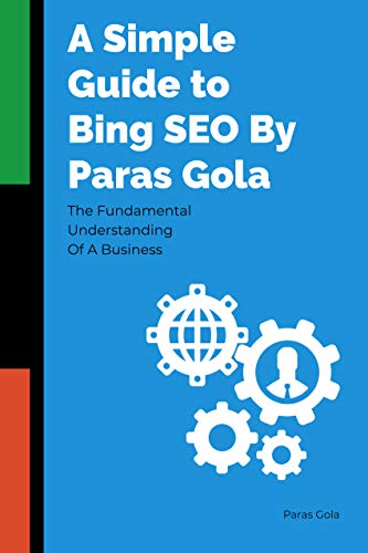 A Simple Guide to Bing SEO By Paras Gola