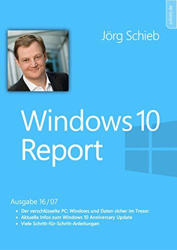 Windows 10: Daten sicher verschlüsseln mit Bitlocker und Co.: Windows 10 Report | Ausgabe 16/07