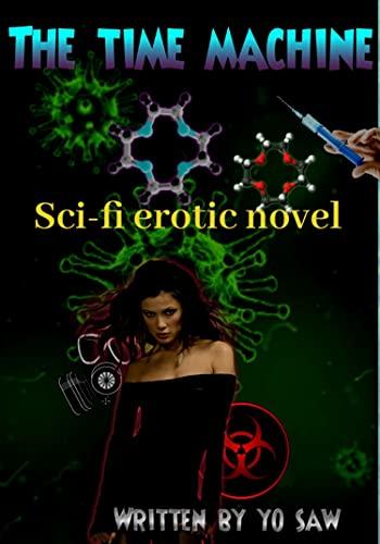 The time machine: Sci-fi erotic novel (English Edition)