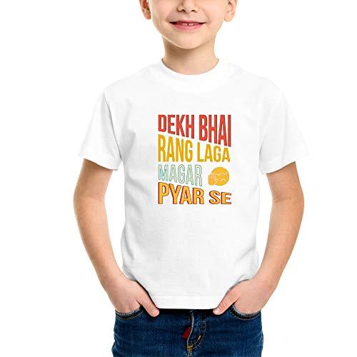 Powerpuff - Kids Dekh bhai rang laga magar pyaar se T-Shirts (Boy/Girl) (2 Years)