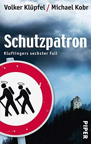 Schutzpatron (Kluftinger 6): Kluftingers neuer Fall