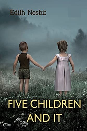 Five Children and It(classics illustrated) (English Edition)