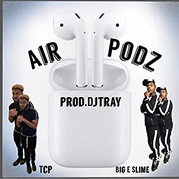 Air podz (feat. BigESlime)