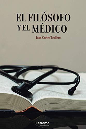 El filósofo y el médico: 1 (Novela)