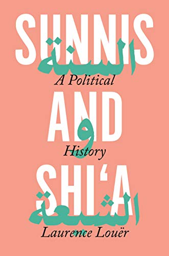 Image of Sunnis and Shi'a: A Political History