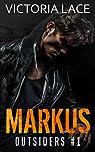 Outsiders, tome 1 : Markus par Lace