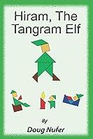 The Tangram Elf: A Tangram Fury Storybook (Tangram Fury Storybooks)