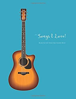 Blank Guitar Songs And Chords Book: Guitar Easy Songs Blank Fretboard Charts And Tab Sea Blue
