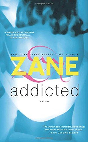 Addicted: A Novel
