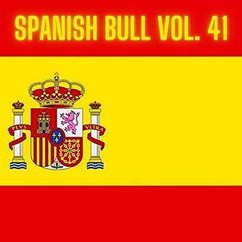 Spanish Bull Vol. 41