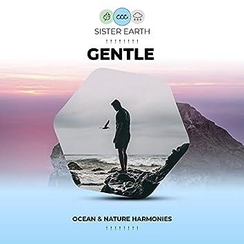 ! ! ! ! ! ! ! ! Gentle Ocean & Nature Harmonies ! ! ! ! ! ! ! !