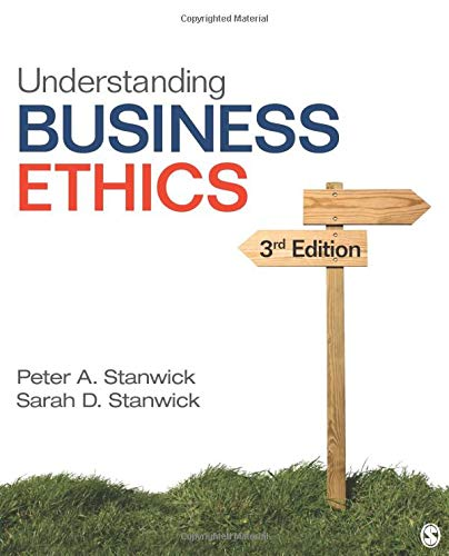 Compare Textbook Prices for Understanding Business Ethics 3 Edition ISBN 9781506303239 by Stanwick, Peter A.,Stanwick, Sarah D.