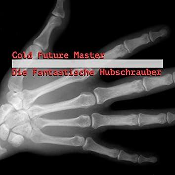 Cold Future Master