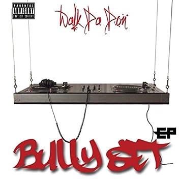 Bully Set