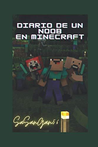 Diario de un noob en minecraft