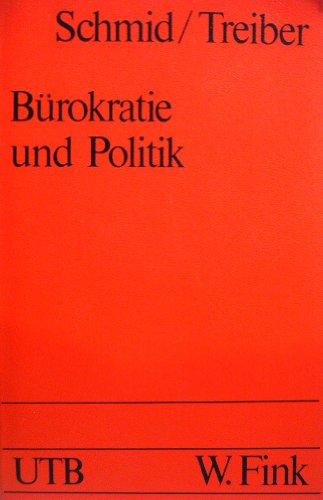 Bürokratie und Politik. Zur Struktur und Funktion der Ministerialbürokratie in der Bundesrepublik Deutschland