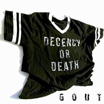 Decency or Death