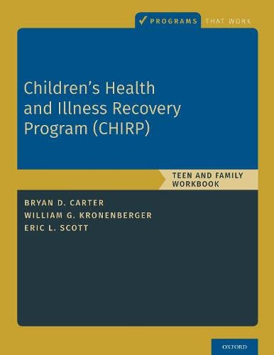 Children's Health and Illness Recovery Program (CHIRP): Teen and Family Workbook (Programs That Work)