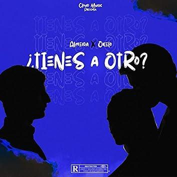 Tienes A Otro (feat. Okelo)