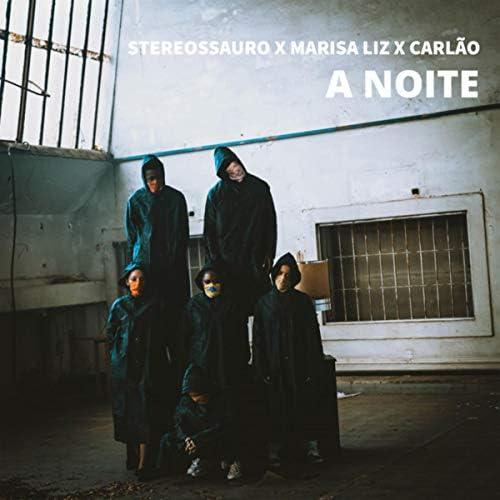 Stereossauro feat. Marisa Liz & Carlão
