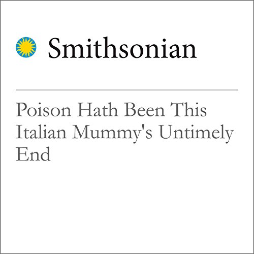Poison Hath Been This Italian Mummy's Untimely End audiobook cover art