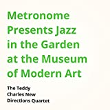 Metronome Presents Jazz in the Garden at the Museum of Modern Art