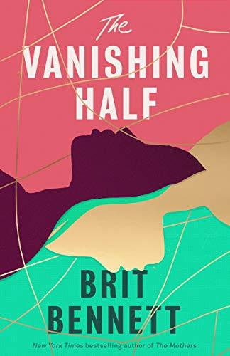 The Vanishing Half: Sunday Times Bestseller (English Edition
