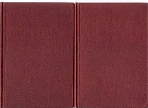 George the Third and Charles Fox - The Concluding Part of the American Revolution - In Two Volumes