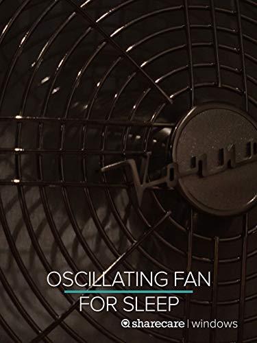 9 Hours of Oscillating Fan for Sleep