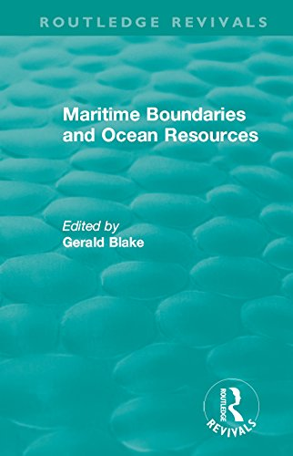 Routledge Revivals: Maritime Boundaries and Ocean Resources (1987) (English Edition)