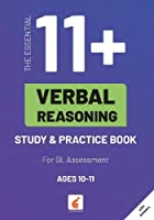 The Essential 11+ Verbal Reasoning Study & Practice Book for GL Assessment