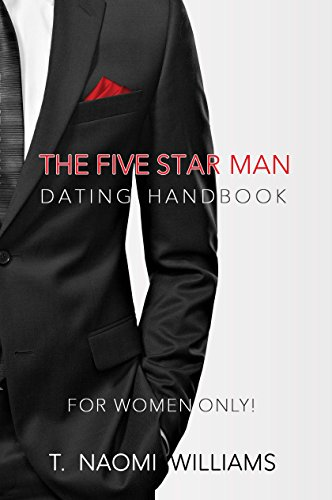 The Five Star Man: Dating Handbook for Women Only